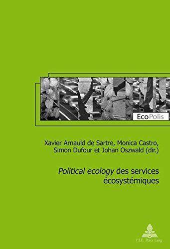 «Political ecology» des services écosystémiques (EcoPolis t. 21)