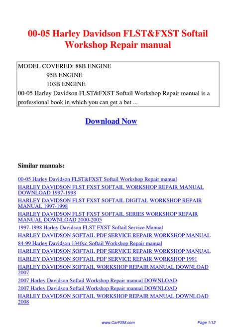 00 05 Harley Davidson Flst Fxst Softail Workshop Repair Manual
