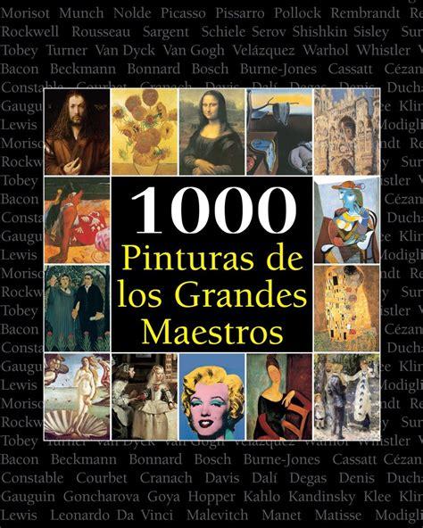000 Pinturas De Los Grandes Maestros