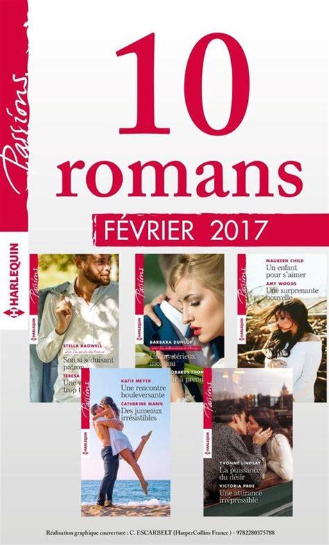 10 Romans Passions No640 A 644 Fevrier 2017