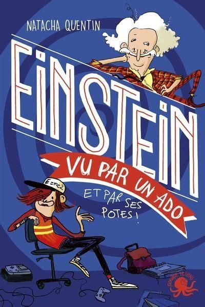 100 Bio Einstein Vu Par Un Ado