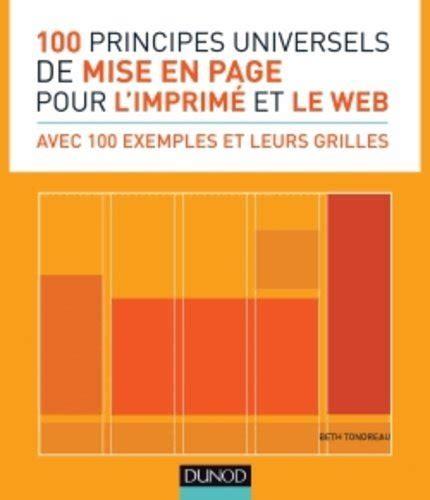 100 Principes Universels De Mise En Page Pour L Imprime Et Le Web
