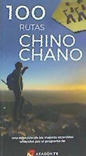 100 Rutas Chino Chano