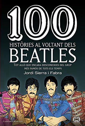 100 histories al voltant dels beatles de 100 en 100