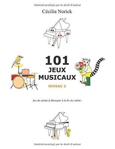 101 jeux musicaux niveau II