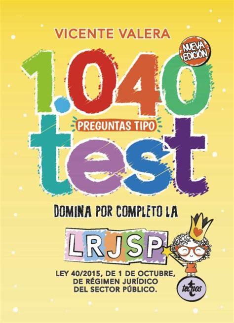 1040 Preguntas Tipo Test Ley 40