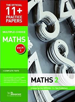 11+ Practice Papers, Maths Pack 2 (Multiple Choice): Maths Test 5, Maths Test 6, Maths Test 7, Maths Test 8 (The Official 11+ Practice Papers)