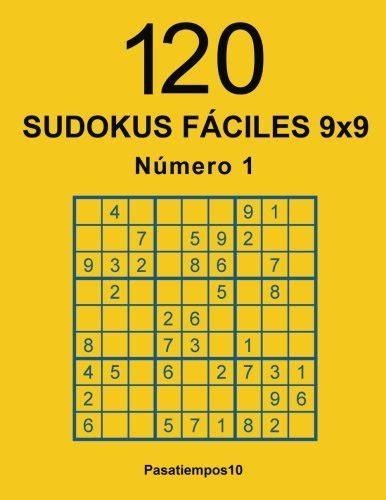 120 Sudokus Faciles 9x9 N 1 Volume 1