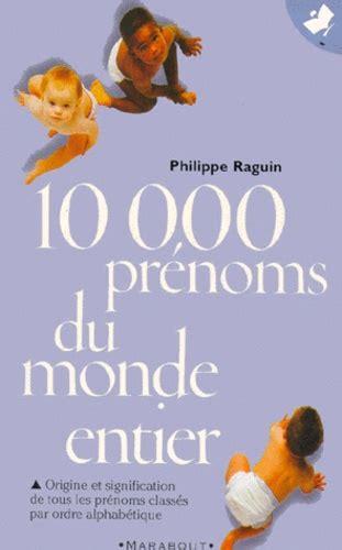 15 000 Prenoms Du Monde Entier