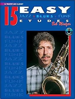 15 Easy Jazz, Blues and Funk Etudes: Trumpet and Clarinet (Instrumental Series)