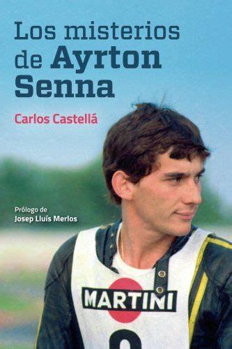 152339692X Los Misterios De Ayrton Senna