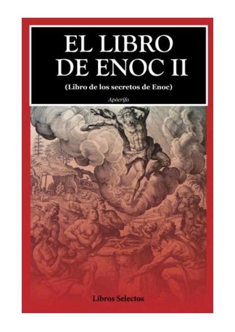 1540605736 El Libro De Enoc Ii Libro De Los Secretos De Enoc 2
