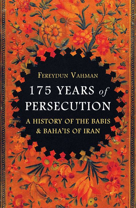 175 years of persecution a history of the baha is of iran