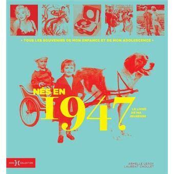 1947 Le Livre De Ma Jeunesse