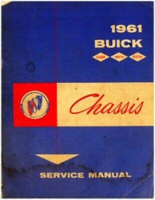 1961 Buick Chassis Service Manual For 4400 4700 And 4800 Models Bps 153