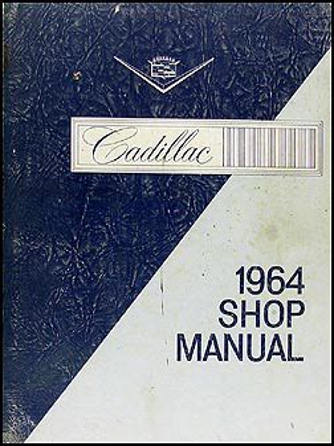 1964 Cadillac Shop Manual