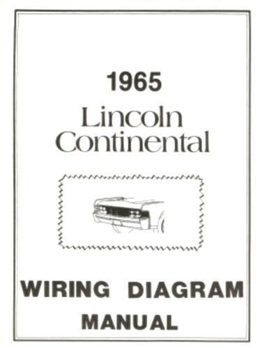 1965 Lincoln Continental Wiring Diagram Manual Reprint