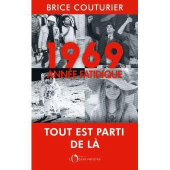 1969 Annee Fatidique