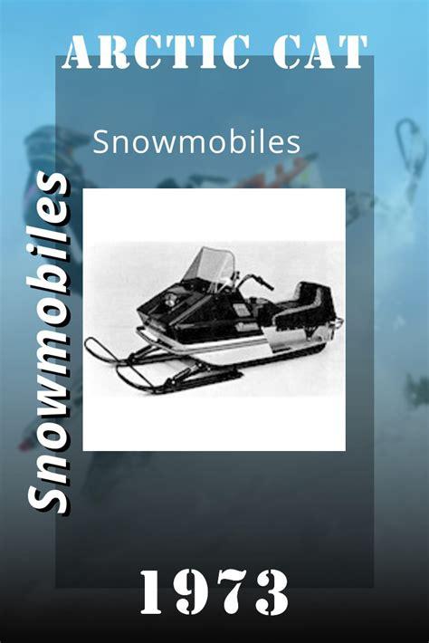 1971 1973 Arctic Cat Snowmobile Service Repair Workshop Manual