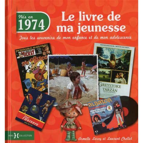 1974 Le Livre De Ma Jeunesse