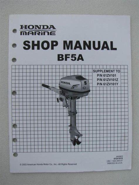 1989 Honda Bf5a 4 Stroke Outboard Factory Service Workshop Manual