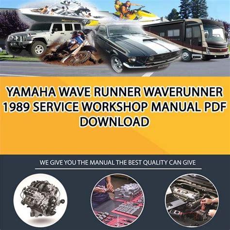 1989 Yamaha Waverunner Factory Service Workshop Manual