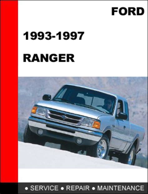 1993 1997 Ford Ranger Factory Repair Manual