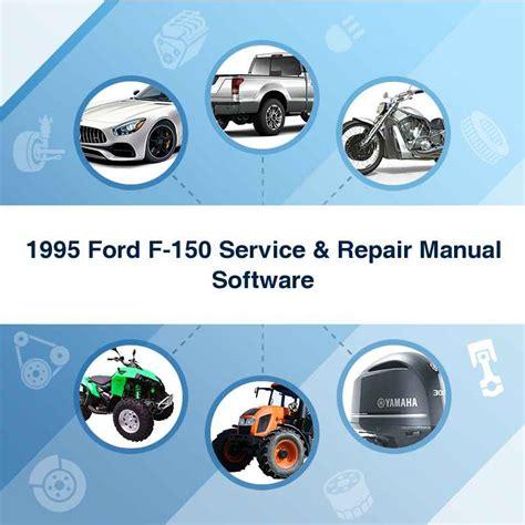 1995 Ford F 150 Service Repair Manual