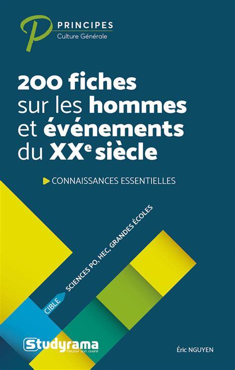 200 Fiches Sur Les Hommes Et Evenements Du Xxe Siecle