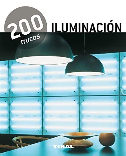 200 Trucos En Decoracion Iluminacion
