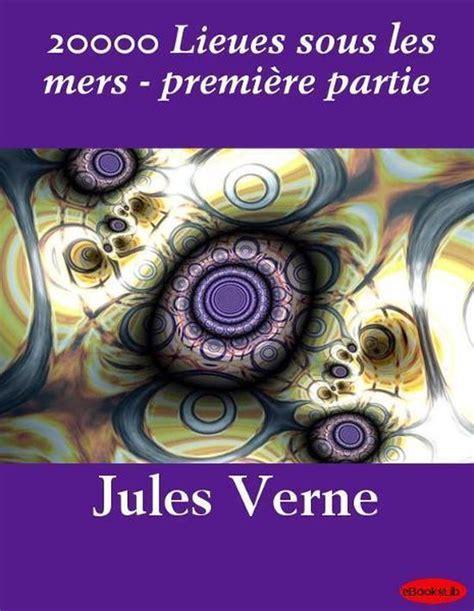 20000 Lieues Sous Les Mers Premiere Partie