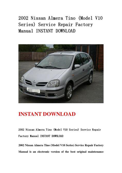 2002 Nissan Almera Tino V10 Series Factory Service Repair Manual
