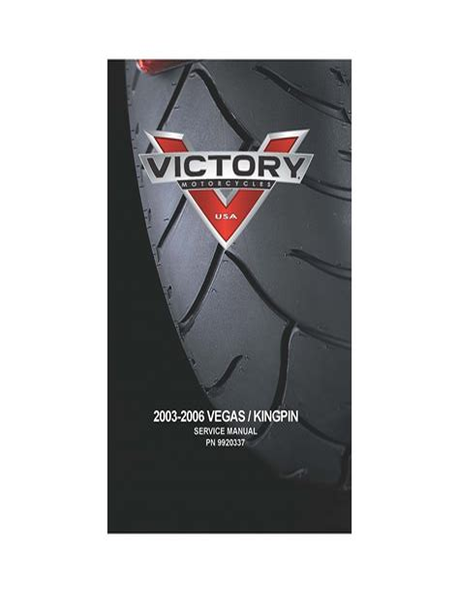 2003 2006 Victory Polaris Vegas Kingpin Service Manual