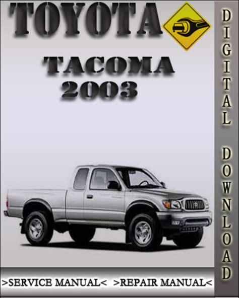 2003 Tacoma Shop Manual