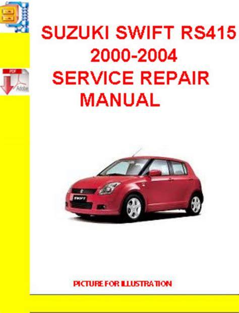 2004 Suzuki Swift Rs415 Workshop Repair Manual