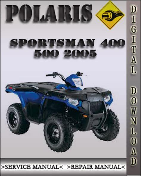 2005 Polaris Sportsman 400 500 Atvs Service Repair Manual