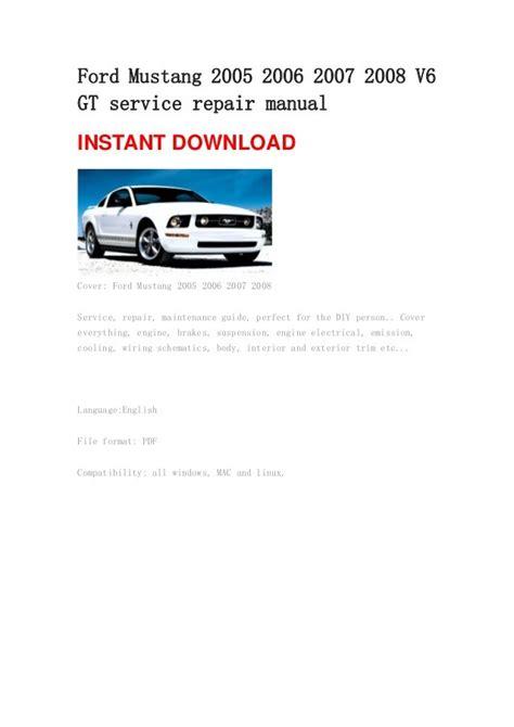 2005 Thru 2007 Ford Mustang Repair Manual