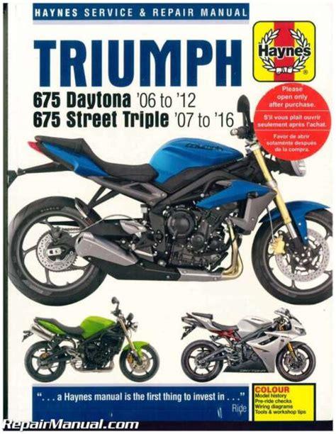 2006 2010 Triumph 675 Daytona Street Triple Service Repair Manual ...