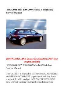 2007 Mazda 6 Workshop Manual