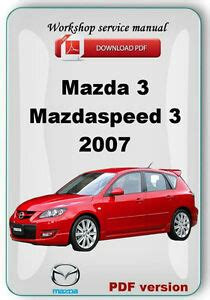 2007 Mazda3 Mazdaspeed3 Workshop Repair Manual