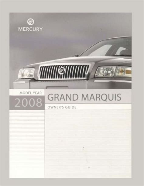 2008 Mercury Grand Marquis Owners Manual