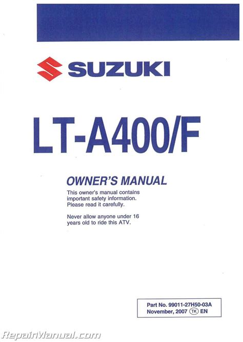 2008 Suzuki Lt A400k8 Kingquad And Lt A400fk8 Kingquad Factory Owners Manual 99011 27h50 03a