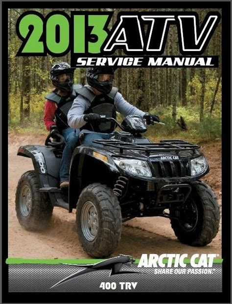 2013 Arctic Cat 400 Trv Atv Factory Service Manual