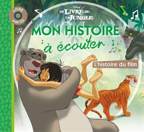 2014634351 Le Livre De La Jungle Mon Histoire A Ecouter