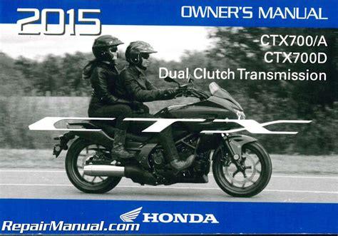 2015 Honda Ctx Motorcycle Repair Manual