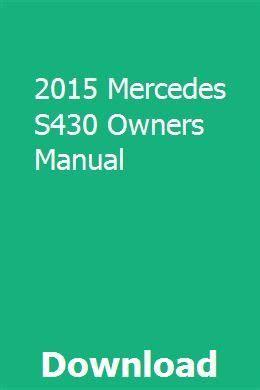 2015 S430 Manual