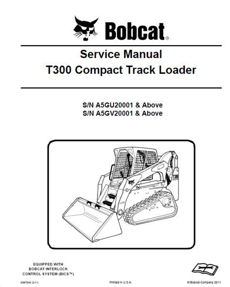 2015 T300 Bobcat Service Manual
