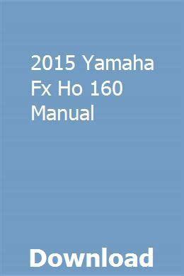 2015 Yamaha Fx Ho 160 Manual