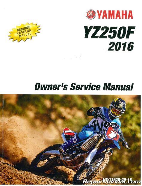 2016 Yz250f Repair Manual
