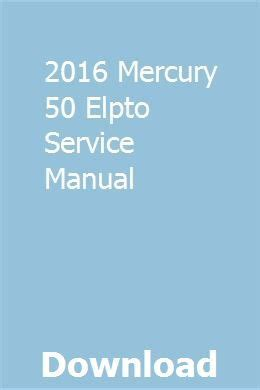 2017 Mercury 50 Elpto Service Manual